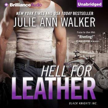 Hell for Leather audiobook by Julie Ann Walker