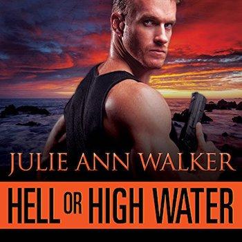 Hell or High Water audiobook by Julie Ann Walker