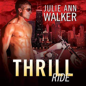 Thrill Ride audiobook by Julie Ann Walker