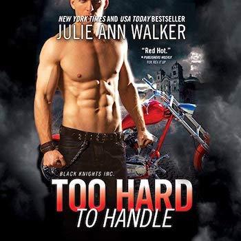Too Hard to Handle audiobook by Julie Ann Walker