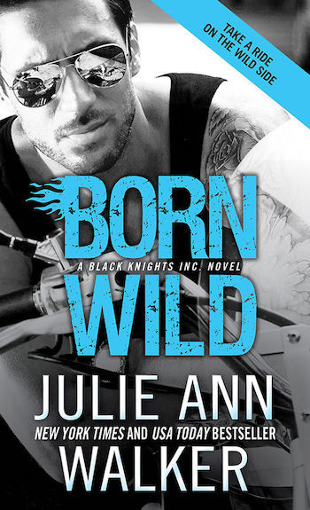 Born Wild by Julie Ann Walker