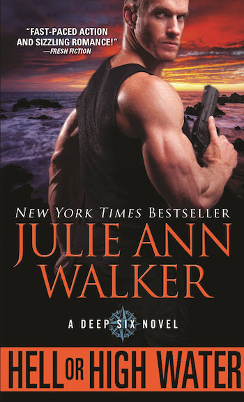Hell or High Water by Julie Ann Walker