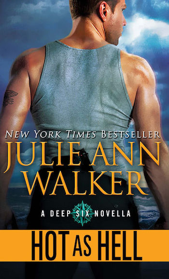 Hot As Hell by Julie Ann Walker